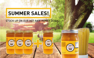 save on raw honey with our summer deals